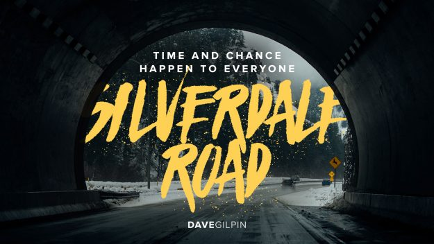 Silverdale Road: Time and chance happen to everyone