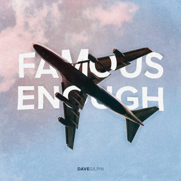 Famous Enough: Devotional