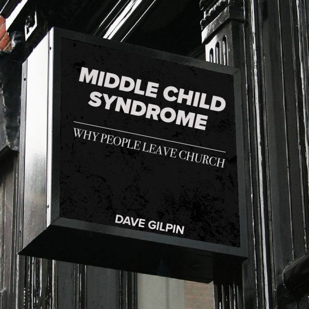 Middle Child Syndrome – Why People Leave Church