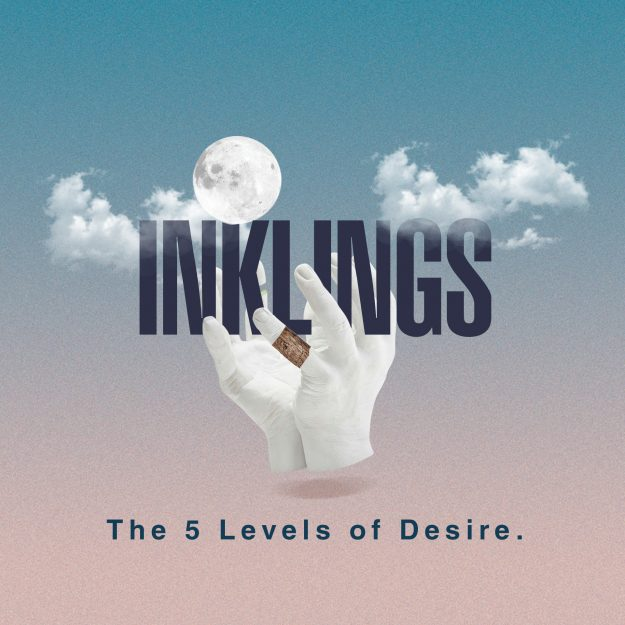 Inklings : The Five Levels of Desire