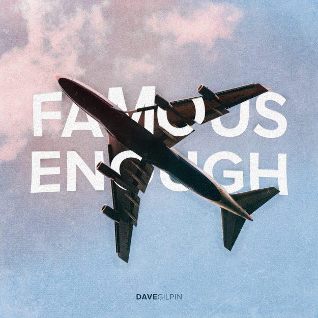 Famous Enough: Devotional